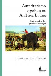 AUTORITARISMO E GOLPES NA AMERICA LATINA