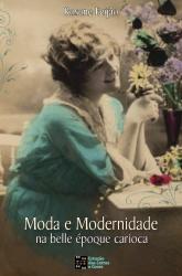 MODA E MODERNIDADE NA BELLE EPOQUE CARIOCA - 1