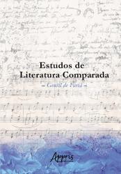 ESTUDOS DE LITERATURA COMPARADA