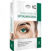 REABILITAÇÃO EM OFTALMOLOGIA