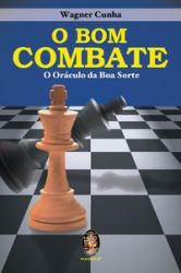 O BOM COMBATE