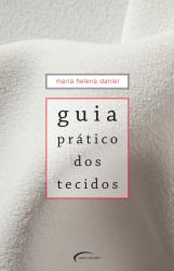 GUIA PRATICO DOS TECIDOS - 1