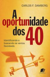 OPORTUNIDADE DOS 40, A