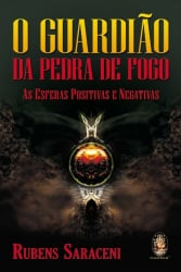 O GUARDIÃO DA PEDRA DE FOGO