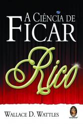 CIÊNCIA DE FICAR RICO