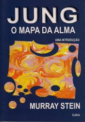 JUNG - O MAPA DA ALMA