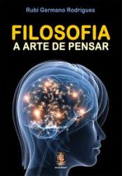 FILOSOFIA A ARTE DE PENSAR - 1