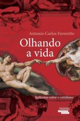 OLHANDO A VIDA