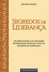 SEGREDOS DE LIDERANCA - COL. SEGREDOS PROFISSIONAIS