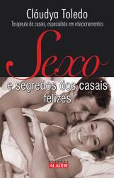 SEXO E SEGREDOS DOS CASAIS FELIZES