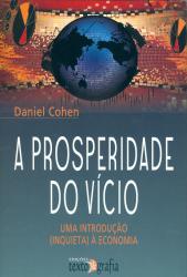 PROSPERIDADE DO VÍCIO, A