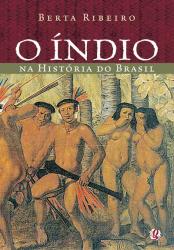 INDIO NA HISTORIA DO BRASIL, O