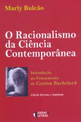 RACIONALISMO DA CIENCIA CONTEMPORANEA, O
