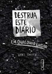 DESTRUA ESTE DIARIO EM QUALQUER LUGAR