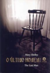 ULTIMO HOMEM, O - THE LAST MAN