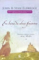 EM BUSCA DA ALMA FEMININA
