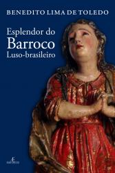 ESPLENDOR DO BARROCO LUSO-BRASILEIRO
