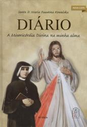 DIARIO A MISERICORDIA DIVINA DA MINHA ALMA - REVISADA E AMPLIADA