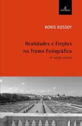 REALIDADES E FICÇÕES NA TRAMA FOTOGRÁFICA