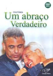 DVD UM ABRACO VERDADEIRO.
