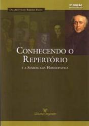 CONHECENDO O REPERTORIO E A SEMIOLOGIA HOMEOPATICA