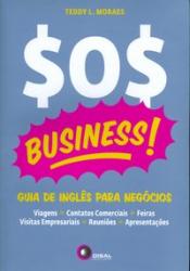SOS BUSINESS! - GUIA DE INGLÊS PARA NEGÓCIOS