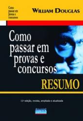 COMO PASSAR EM PROVAS E CONCURSOS - RESUMO