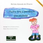 PEDRO TIRA A PACIÊNCIA DAS PESSOAS