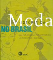 HISTÓRIA DA MODA NO BRASIL