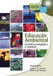 EDUCAÇÃO AMBIENTAL : DA PRÁTICA PEDAGÓGICA À CIDADANIA