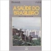 SAUDE DO BRASILEIRO - 1ª