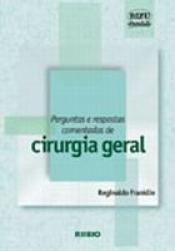 PERGUNTAS E RESPOSTAS COMENTADAS DE CIRURGIA GERAL