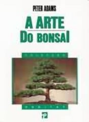 ARTE DO BONSAI, A