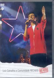 DVD LUIZ CARVALHO E COMUNIDADE RECADO AO VIVO