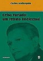 CELSO FURTADO - UM RETRATO INTELECTUAL