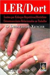 LER/DORT - O DESAFIO DE VENCER