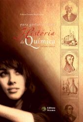 PARA GOSTAR DE LER A HISTORIA DA QUIMICA - VOLUME UNICO - 1ª