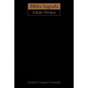 BÍBLIA SAGRADA NVI TRILINGUE EXTRA GIGANTE - CAPA LUXO PRETA