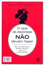 QUE AS ESPOSAS NÃO DEVEM FAZER, O