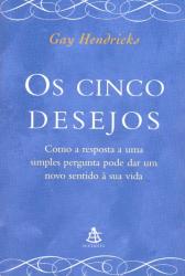 CINCO DESEJOS, OS