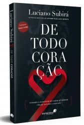 DE TODO CORAÇÃO - VIVENDO A PLENITUDE DO AMOR AO SENHOR