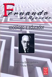 FERNANDO DE AZEVEDO - SOCIOLOGO E EDUCADOR