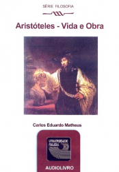 ARISTOTELES - VIDA E OBRA - AUDIOLIVRO - SERIE FILOSOFIA - 2ª