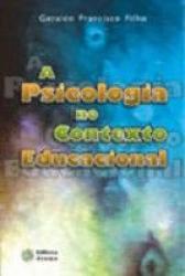 PSICOLOGIA NO CONTEXTO EDUCACIONAL, A