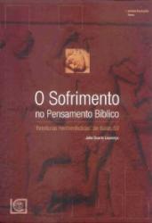 SOFRIMENTO NO PENSAMENTO BIBLICO, O - 1