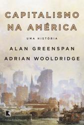 CAPITALISMO NA AMÉRICA - UMA HISTÓRIA