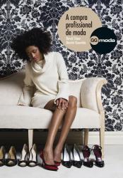 COMPRA PROFISSIONAL DE MODA, A
