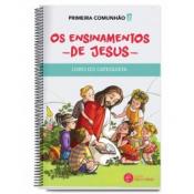 PÓS-MODERNIDADE 2: PRIMEIRA COMUNHÃO - OS ENSINAMENTOS DE JESUS (CATEQUISTA)