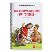 PÓS-MODERNIDADE 2: PRIMEIRA COMUNHÃO - OS ENSINAMENTOS DE JESUS (CATEQUIZANDO)