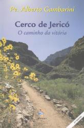 CERCO DE JERICO - O CAMINHO DA VITORIA